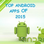 Top 5 Android Apps Of 2015